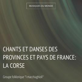 Chants et danses des provinces et pays de France: La Corse