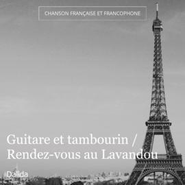 Guitare et tambourin / Rendez-vous au Lavandou