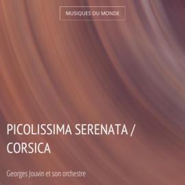Picolissima serenata / Corsica