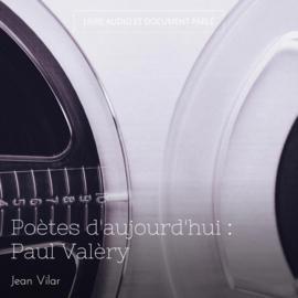 Poètes d'aujourd'hui : Paul Valèry