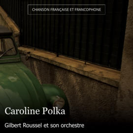 Caroline Polka