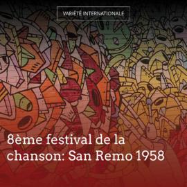 8ème festival de la chanson: San Remo 1958