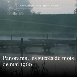 Panorama, les succès du mois de mai 1960