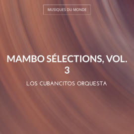 Mambo sélections, vol. 3