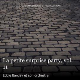 La petite surprise party, vol. 11