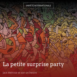 La petite surprise party