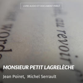 Monsieur Petit Lagrelèche