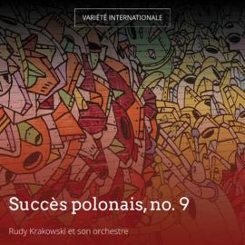 Succès polonais, no. 9