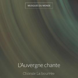 L'Auvergne chante