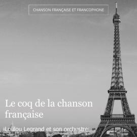 Le coq de la chanson française