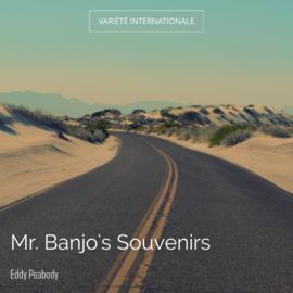 Mr. Banjo's Souvenirs