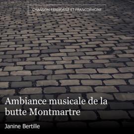 Ambiance musicale de la butte Montmartre