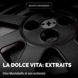La dolce vita: extraits