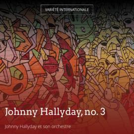 Johnny Hallyday, no. 3