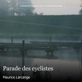 Parade des cyclistes