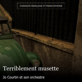 Terriblement musette