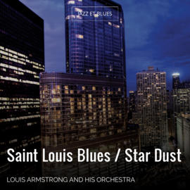 Saint Louis Blues / Star Dust