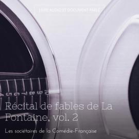 Récital de fables de La Fontaine, vol. 2