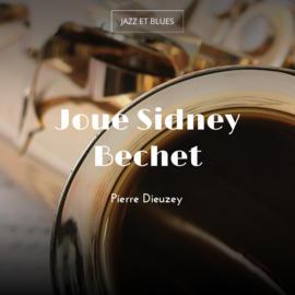 Joue Sidney Bechet