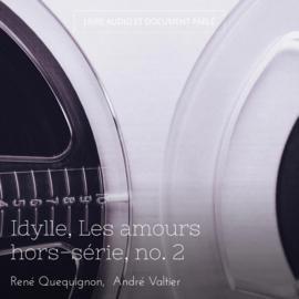 Idylle, Les amours hors-série, no. 2