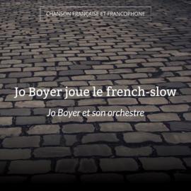Jo Boyer joue le french-slow