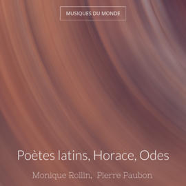 Poètes latins, Horace, Odes