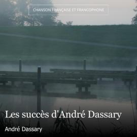 Les succès d'André Dassary