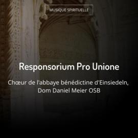 Responsorium Pro Unione