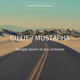 Gillie / Mustapha