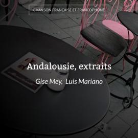 Andalousie, extraits