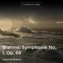 Brahms: Symphonie No. 1, Op. 68