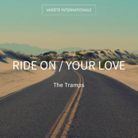 Ride On / Your Love