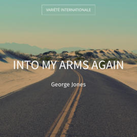 Into My Arms Again