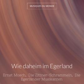 Wie daheim im Egerland