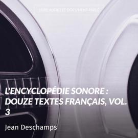 L'encyclopédie sonore : douze textes français, vol. 3