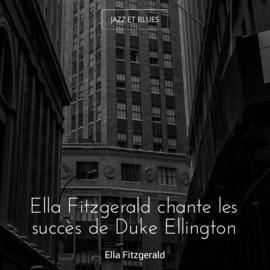Ella Fitzgerald chante les succès de Duke Ellington