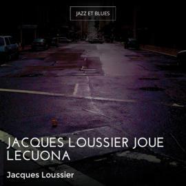 Jacques Loussier joue Lecuona