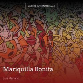 Mariquilla Bonita