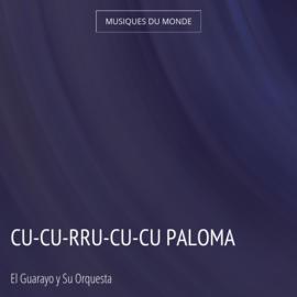 Cu-Cu-Rru-Cu-Cu Paloma