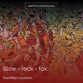 Slow - rock - fox