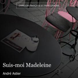 Suis-moi Madeleine