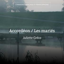 Accordéon / Les mariés