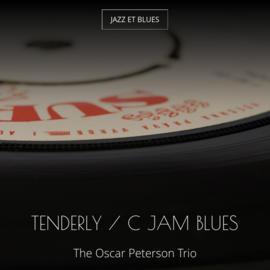 Tenderly / C Jam Blues