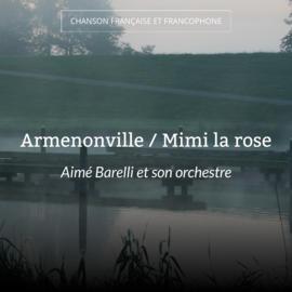 Armenonville / Mimi la rose