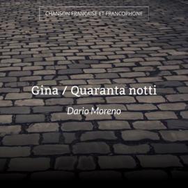Gina / Quaranta notti