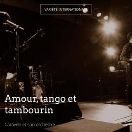Amour, tango et tambourin