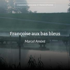 Françoise aux bas bleus