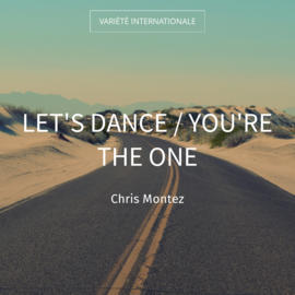 Let's Dance / You're the One