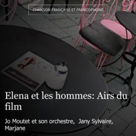 Elena et les hommes: Airs du film