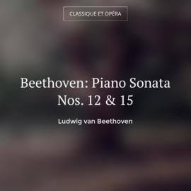 Beethoven: Piano Sonata Nos. 12 & 15